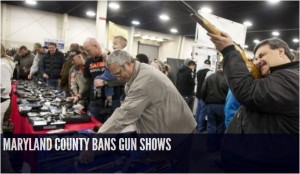 Maryland County Bans Gun Shows